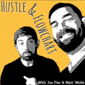 Hustle & Flowchart Podcast