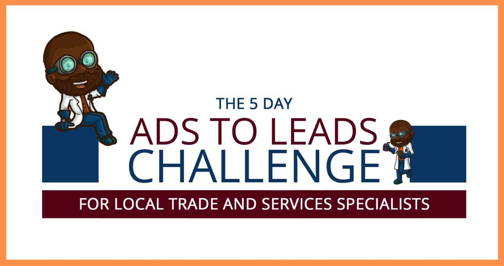 5 Day Ads to Leads Challenge